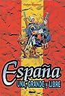 España una grande y libre 1