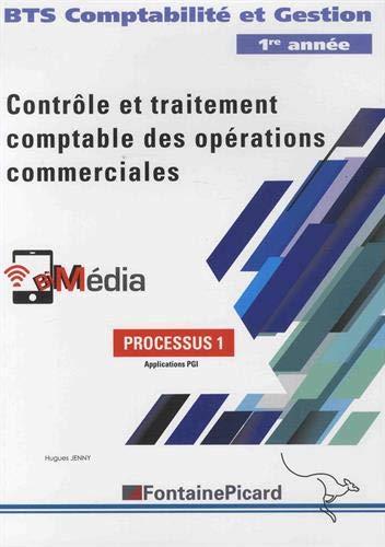 Processus 1 Contrôle et traitement comptable des opérations commerciales BTS comptabilité et gestion par