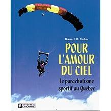 Pour l'amour du ciel : Le parachutisme sportif au Québec