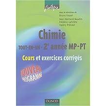 """Chimie """"Tout-en-un"""" 2e année : MP-PT - Cours et exercices corrigés"""