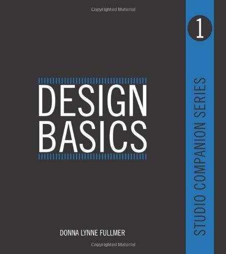 Studio Companion Series Design Basics by Donna Lynne Fullmer (2012-05-01)
