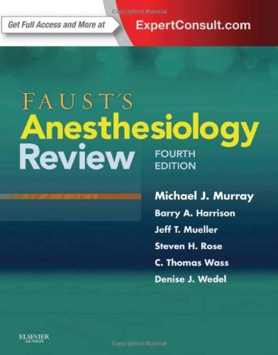 Faust's Anesthesiology Review, 4e by Michael J. Murray MD PhD FCCM FCCP (28-Apr-2014) Paperback