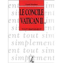 Le Concile Vatican II...