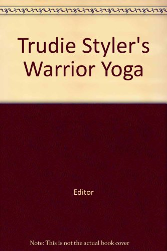 trudie-stylers-warrior-yoga