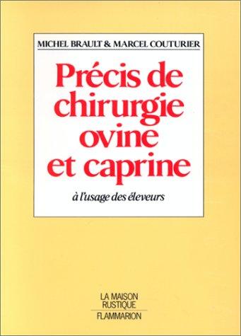 Précis de chirurgie ovine et caprine à l'usage des éleveurs par Brault, Isabelle Couturier