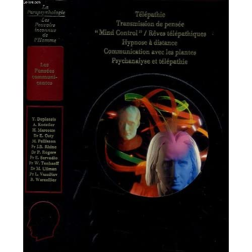 Télépathie, transmission de pensée, 'Mind control', rêves télépathiques, hypnose à distance, communication avec les planètes, psychanalyse et télépathie