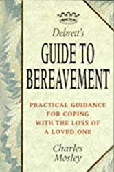 Debrett's Guide to Bereavement (Debrett's guides)