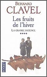 La Grande patience, tome 4 : Les Fruits de l'hiver