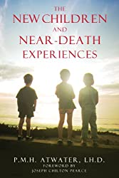 New Children and Near Death Experiences: New Edition of Children of the New Millennium