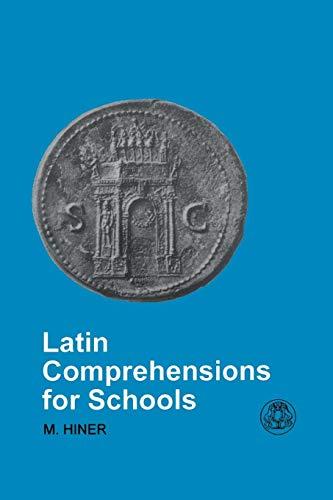 Latin Comprehensions for Schools (Duckworth/Bristol Classical Press)