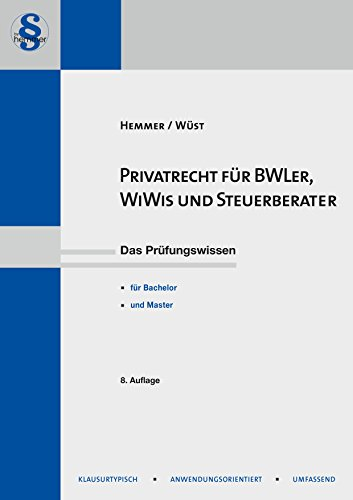 Privatrecht für BWL'er, WiWi's & Steuerberater (Skripten)