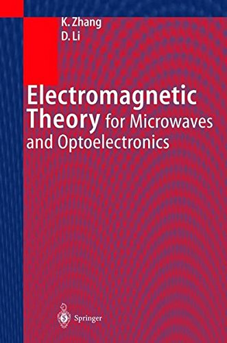 ELECTROMAGNETIC THEORY FOR MICROWAVES AND OPTOELECTRONICS. : With 259 figures par K. Zhang