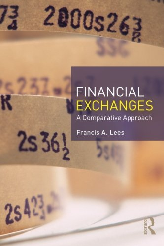 Financial Exchanges: A Comparative Approach