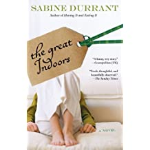 The Great Indoors by Sabine Durrant (2006-01-03)