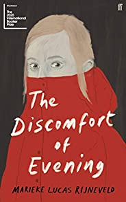 The Discomfort of Evening: SHORTLISTED FOR THE BOOKER INTERNATIONAL PRIZE 2020