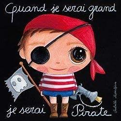 """Tableau """"quand je serai grand je serai pirate"""""""