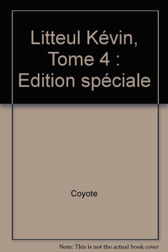 Litteul Kévin, Tome 4 : Edition spéciale Fête de la BD