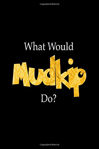 What Would Mudkip Do?: Mudkip Designer Notebook