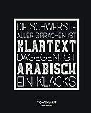 Vokabelheft: Für Arabisch Vokabeln, 2 Spalten mit persönlicher Lernkontrolle, 1700 Zeilen, Format ca. 20 x 25.5 cm, 100 Seiten