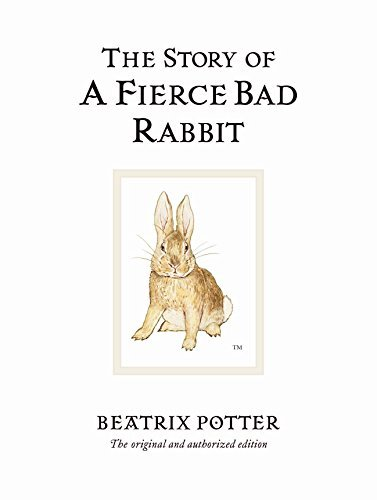 The Story of a Fierce Bad Rabbit (World of Beatrix Potter: Peter Rabbit) by Beatrix Potter (2002-09-16)