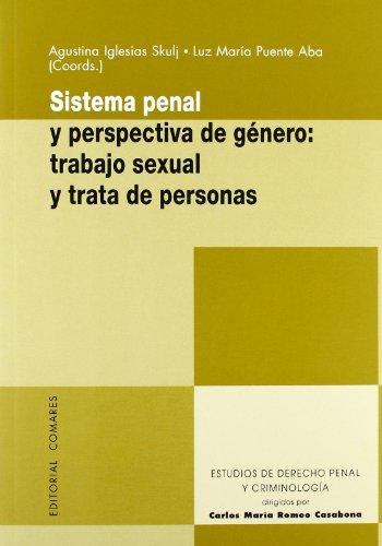 Sistema penal y perspectiva de genero (Est.Der. Penal Y Criminolo)