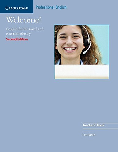 Welcome! English for the travel and tourism industry (B1). Teacher's Book