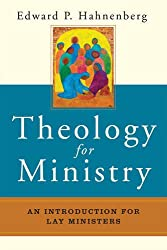 Theology for Ministry: An Introduction for Lay Ministers
