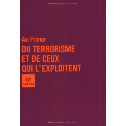 Du terrorisme et de ceux qui l'exploitent