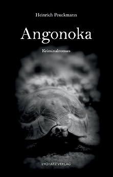 Angonoka von [Peuckmann, Heinrich]