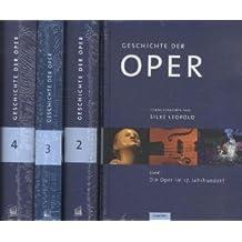 Geschichte der Oper in 4 Bänden