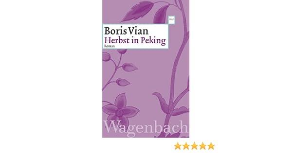 Herbst In Peking Amazon De Boris Vian Eugen Helmle Bucher