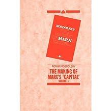 [(The Making of Marx's Capital: v. 1)] [Author: Roman Rosdolsky] published on (April, 1989)