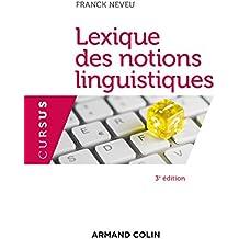 Lexique des notions linguistiques - 3e éd.