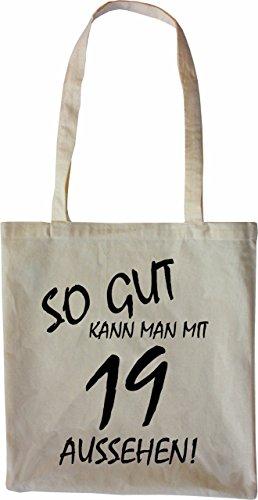 Mister Merchandise Tote Bag So gut kann man mit 19 aussehen! Jahren Jahre Borsa Bagaglio , Colore: Nero Naturale