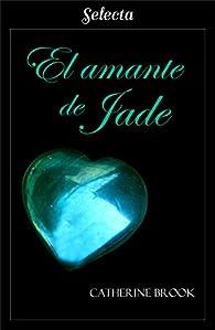 El amante de Jade par Catherine Brook