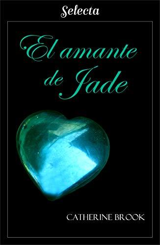 El amante de Jade (Joyas de la nobleza 5) por Catherine Brook