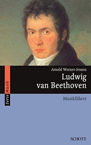 Ludwig van Beethoven: Musikführer (Serie Musik)