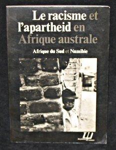 Le racisme et l'apartheid en afrique...