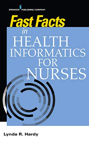 Fast Facts in Health Informatics for Nurses (English Edition)