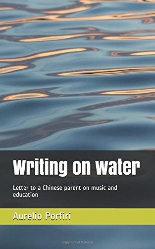 Mobile eBooks Writing on water: Letter to a Chinese parent on music and education PDB
