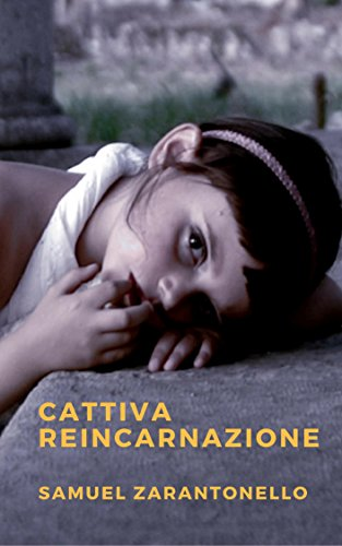 Cattiva Reincarnazione Ebook Samuel Zarantonello Amazonit Kindle