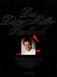 Das Dieter-Müller-Kochbuch