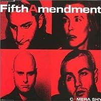 Camera Shy by Fifth Amendment - Camera Shy