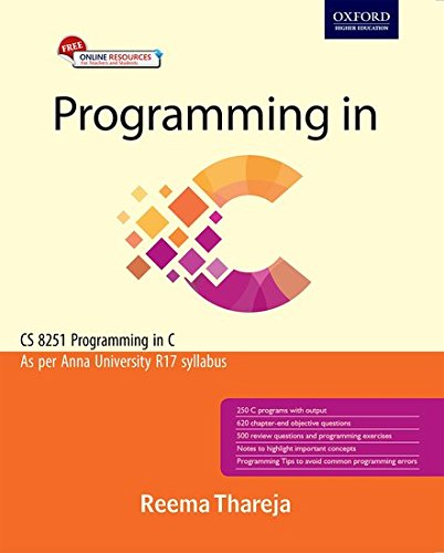 Programming in C: As per Anna University R17 Syllabus
