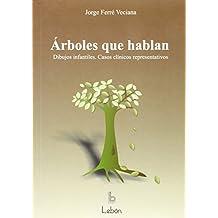 Árboles que hablan (Manuales prácticos)