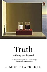 Truth: A Guide for the Perplexed by Simon Blackburn (2006-05-25)