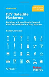 DIY Satellite Platforms: Building a Space-Ready General Base Picosatellite for Any Mission