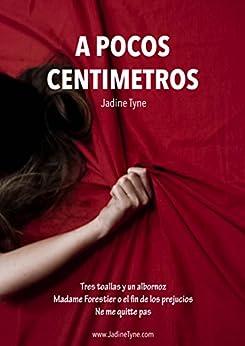 portada de A pocos centímetros, de Jadine Tyne