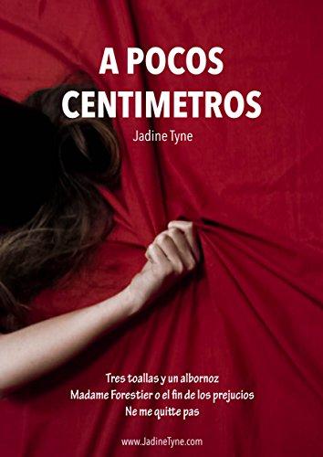 A pocos centímetros por Jadine Tyne