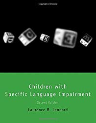 Children with Specific Language Impairment (Language, Speech and Communication)
